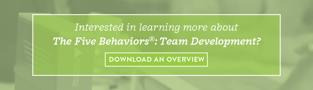 The Five Behaviors: Team Development