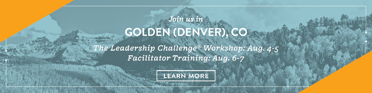 Attend The Leadership Challenge in Golden, CO in August 2020!