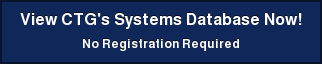 View CTG's Systems Database Now!  No Registration Required