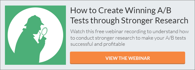 How to Create WInning A/B Tests through Stronger Research