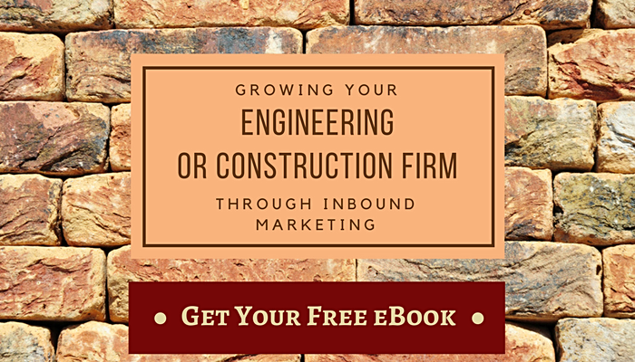 [Free eBook] Growing Your Engineering or Construction Firm Through Inbound Marketing