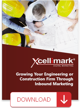 Growing Your Engineering Or Construction Firm Through Inbound Marketing eBook