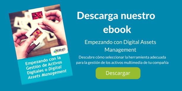 Descarga nuestro ebook: Empezando con Digital Assets Management