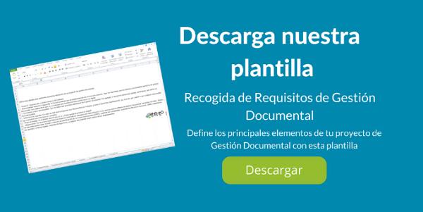 Descarga nuestra plantilla: Recogida de Requisitos de Proyecto de Gestión Documental