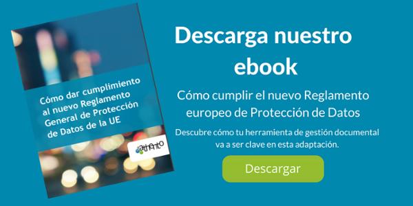Descarga nuestro ebook: Cómo cumplir el nuevo reglamento europeo de protección de datos