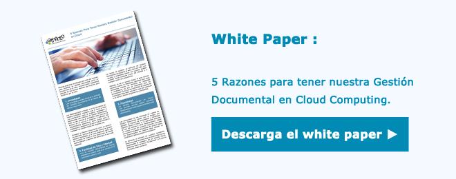 Descarga este white paper gratuito y aprende sobre gestión documental en la nube