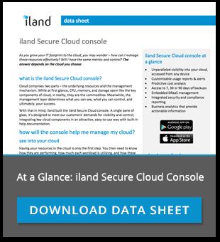iland Secure Cloud Console Datasheet