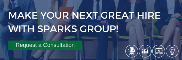Make You Next Great Hire With Sparks Group | Request a Consultation