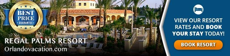 Regal Palms Resort Book Now