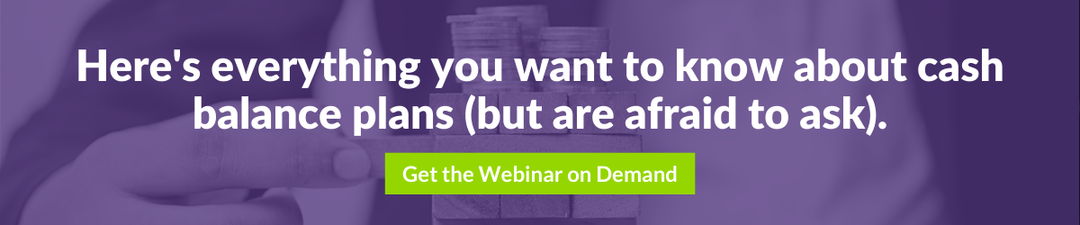 "Download DWC's ""Everything You Want to Know About Cash Balance Plans"" Webinar on Demand Here"