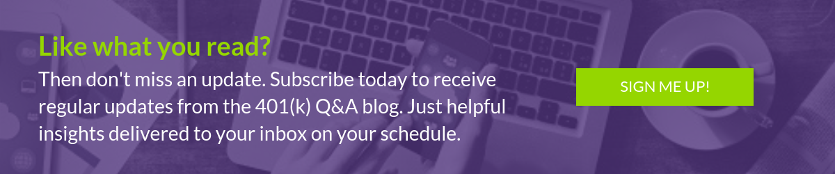 Subscribe to 401(k) Q&A Insights for free today!