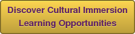 Discover Cultural Immersion Learning Opportunities