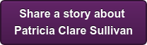 Share a story about Patricia Clare Sullivan