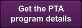 Get the PTA program details