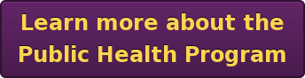 Learn more about the Public Health Program