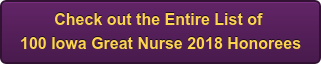 Check out the Entire List of 100 Iowa Great Nurse 2018 Honorees
