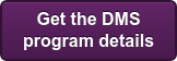Get the DMS program details
