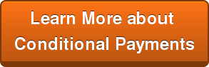Learn More about  Conditional Payments