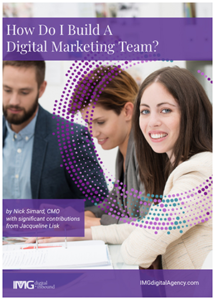 Learn How to Build Your Digital Marketing Team       FREE e-Book DOWNLOAD  10-15 minute read + self assessment