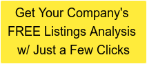 Get Your Company's FREE Listings Analysis w/ Just a Few Clicks