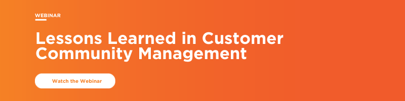 Lessons Learned in Customer Community Management Webinar