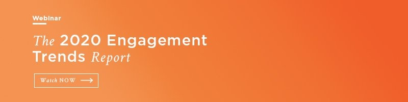 Webinar - 2020 Engagement Trends Report
