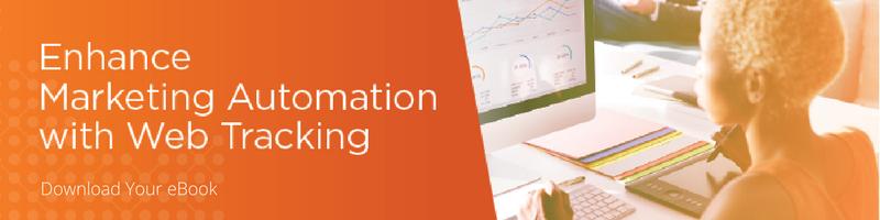 Enhance Marketing Automation with Web Tracking eBook