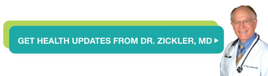 get health updates from dr. zickler, md
