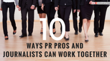10 ways pr pros and journalists can work together