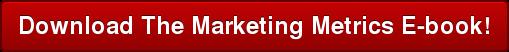 Download The Marketing Metrics E-book!
