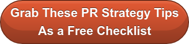 Grab These PR Strategy Tips As a Free Checklist