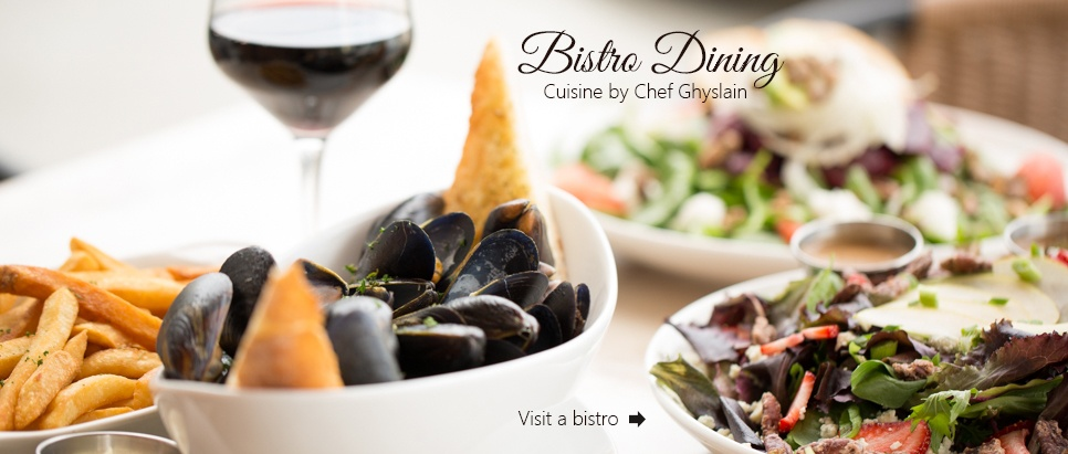 Bistro dining with cuisine by Chef Ghyslain Maurais