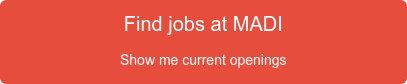 Find jobs at MADI  Show me current openings