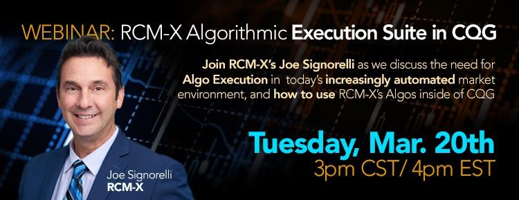 RCM-X CQG Webinar
