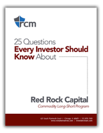 Red Rock Capital Commodity Long Short 25 Questions