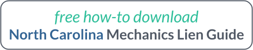 Free Download - North Carolina Mechanics Lien Guide