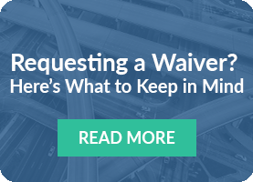 Requesting a waiver? Here's what to keep in mind: