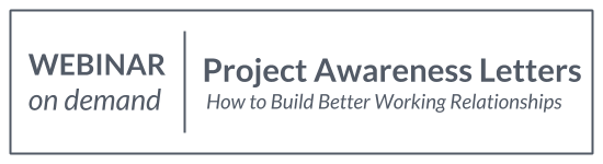 Webinar: Use Project Awareness Letters to Build Better Relationships