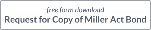 Free Form Download - Request for Copy of Miller Act Bond