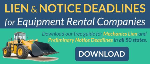Lien and Notice Deadlines for Equipment Rentals Companies