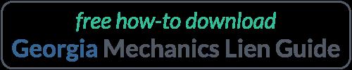 Georgia Mechanics Lien Guide Download