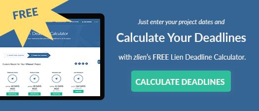 Calculate Your Lien Deadlines