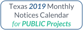 Download the 2018 Texas Monthly Notice Calendar Public Projects