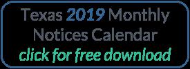 Download the 2018 Texas Monthly Notice Calendar