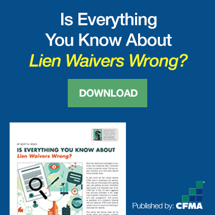 Everything About Lien Waivers Wrong - by CFMA