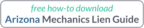 Arizona Mechanics Lien Guide Download