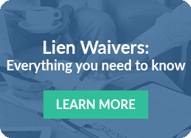Lien Waivers: Everything You Need to Know
