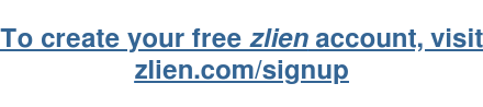 To create your free zlien account, visit zlien.com/signup