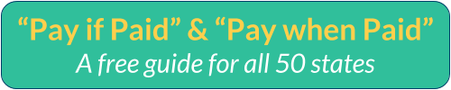 "Download the ""Pay if Paid"" and ""Pay when Paid"" 50 State Guide"