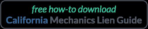 California Mechanics Lien Guide Download